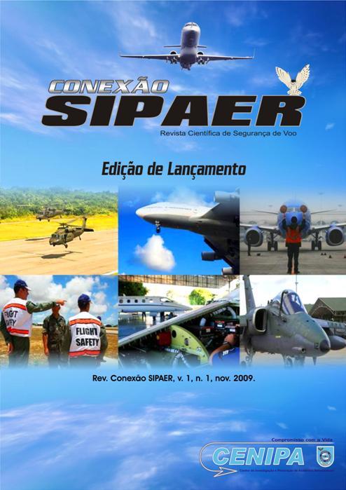 Edição de Lançamento. Volume 1, número 1. Novembro de 2009.