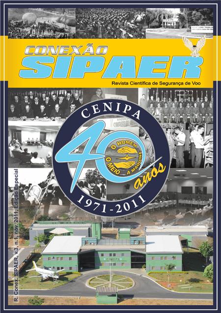Novembro 2011 - Edição Especial - 40 anos do CENIPA
